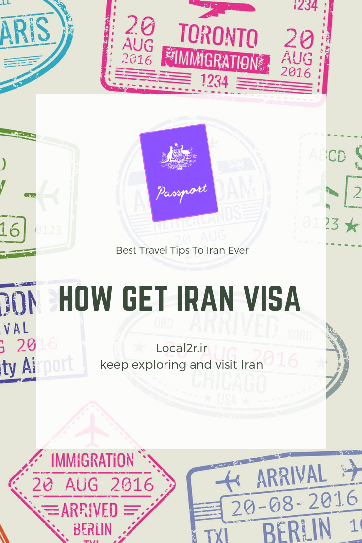 How To Get Iran Visa On Arrival Voa In 2019 Local2 Visit Iran Travel Tips Iran