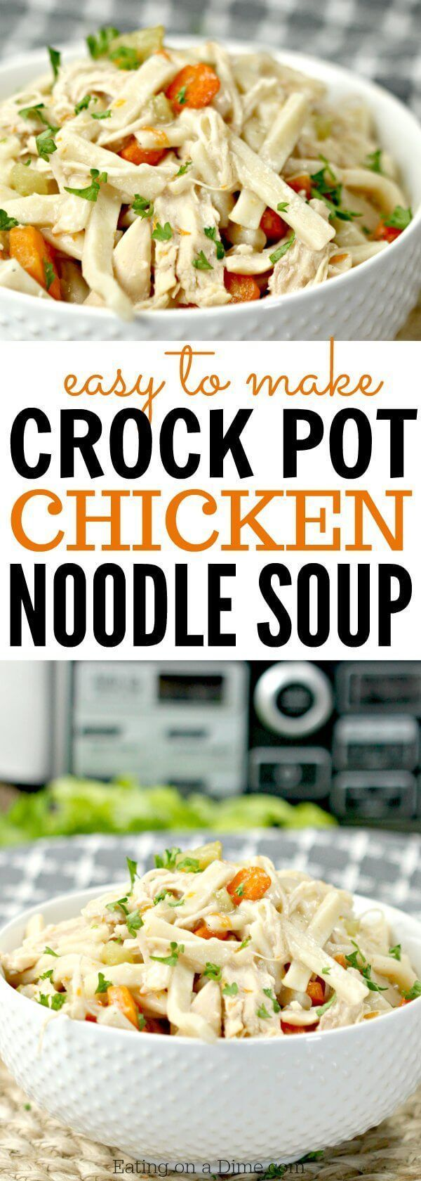 Crockpot Chicken Noodle Soup #chickennoodlesoup