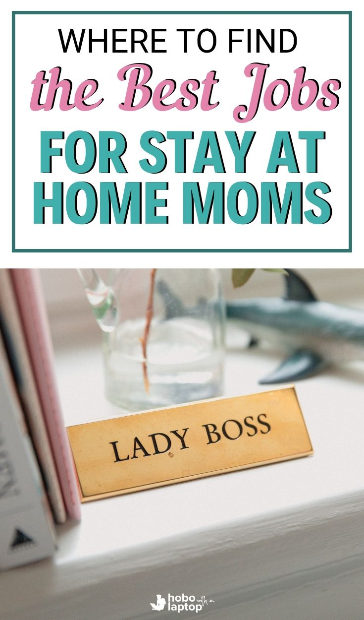Where To Find Reliable Stay-at-Home Mom Jobs