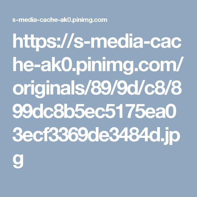 https://s-media-cache-ak0.pinimg.com/originals/89/9d/c8/899dc8b5ec5175ea03ecf3369de3484d.jpg