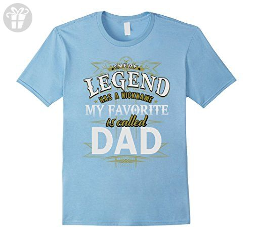 Mens Funny family shirt Every legend has a nickname is called dad Medium Baby Blue - Funny shirts (*Amazon Partner-Link)