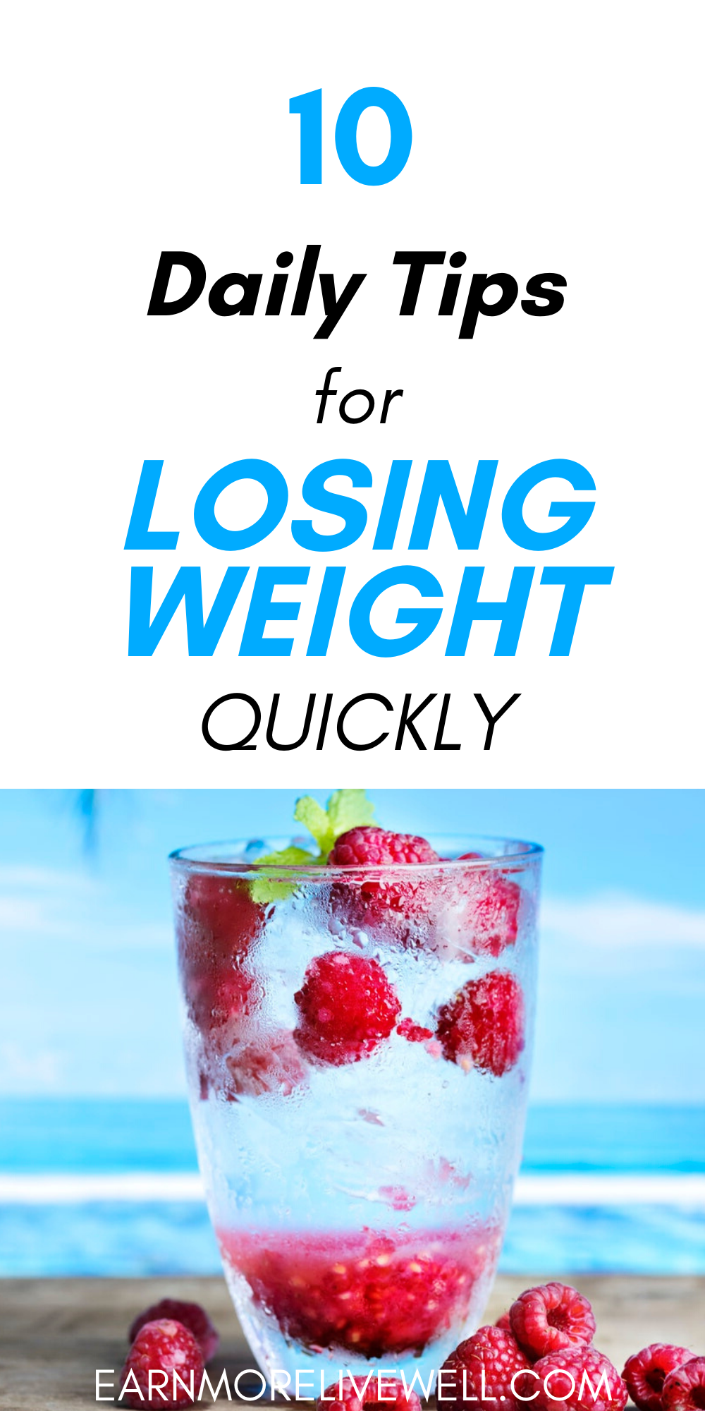 10 Daily Tips For Losing Weight Quickly