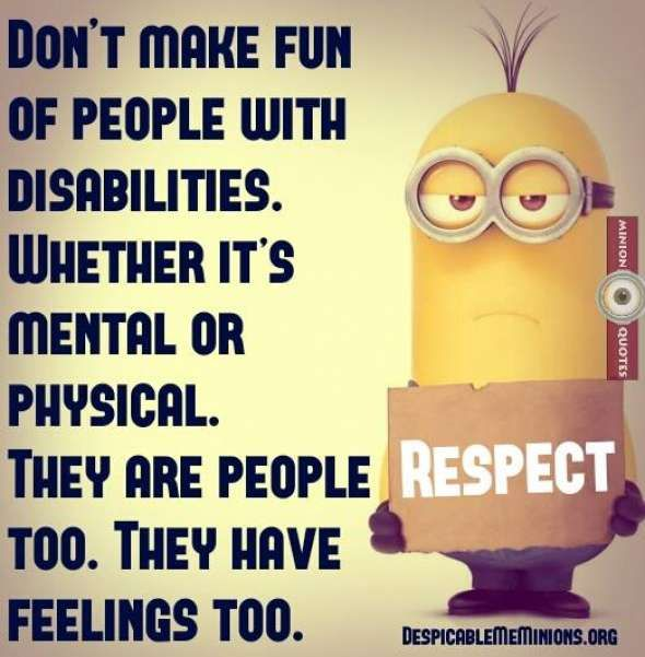 Making Fun Of People Quotes: Don't Make Fun Of People With Disabilities