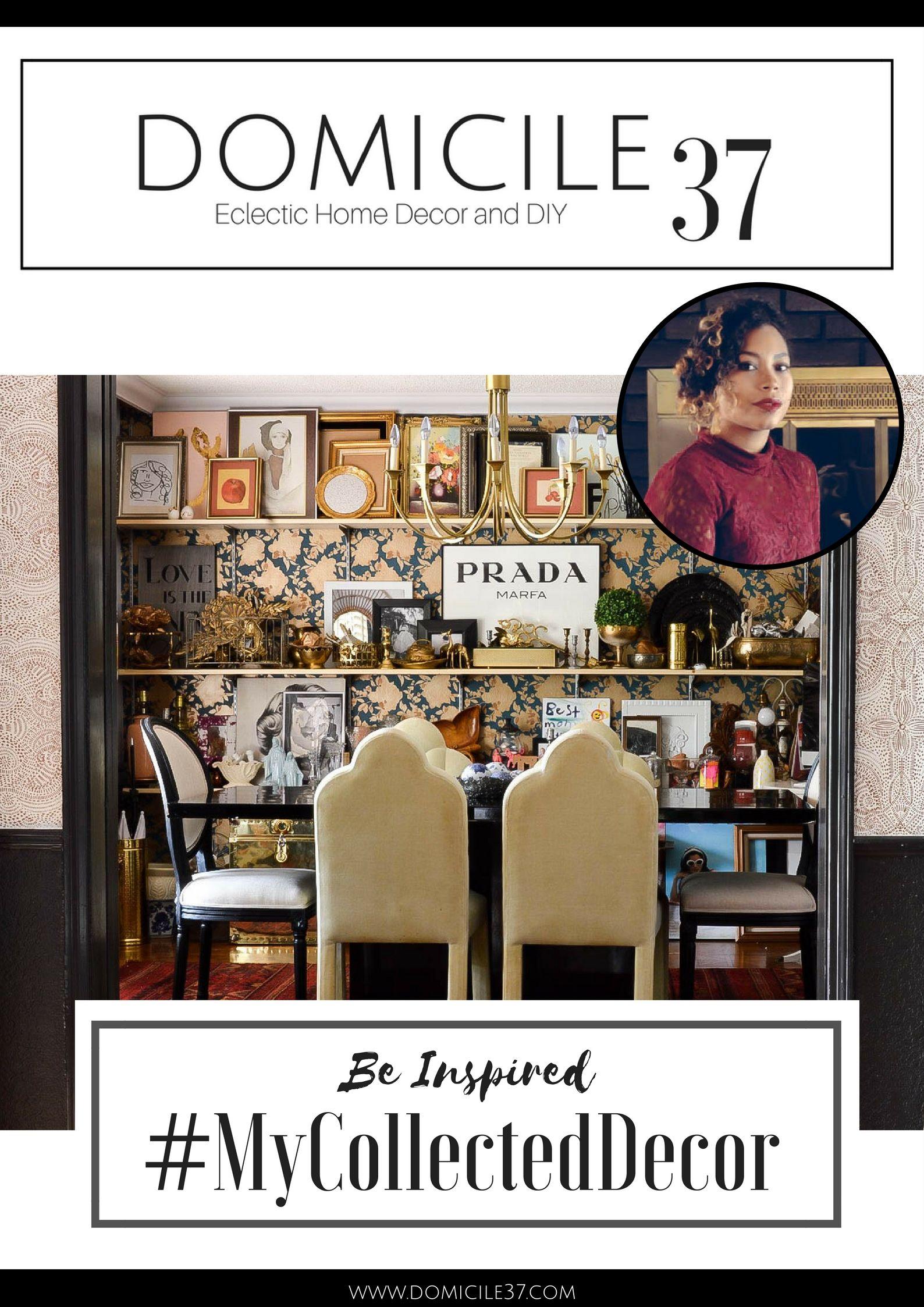 Interior design hashtag | #mycollecteddecor | eclectic decor | #eclecticdecor | #collecteddecor | Domicile 37