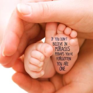 The Miracle Of Birth Is Often Overlooked Quotes Words Words Of Wisdom