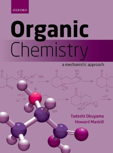 004 Organic Chemistry A Mechanistic Approach, ISBN13 978