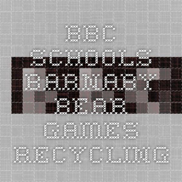 BBC Schools - Barnaby Bear - Games - Recycling