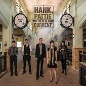 HANK PATTIE THE CURRENT