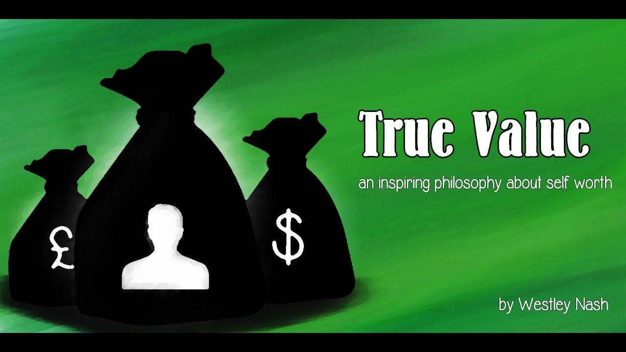 True Value (a spoken word philosophy about self-worth