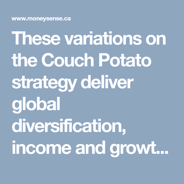 Couch Potato Portfolio Meet The Potato Family Couch Potato