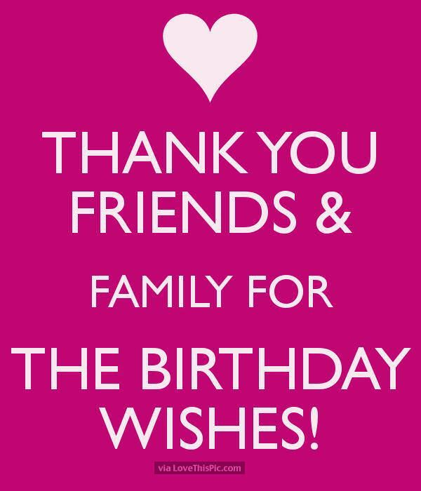 Filosofische Citaten Verjaardag : Thank you friends and family for the birthday wishes