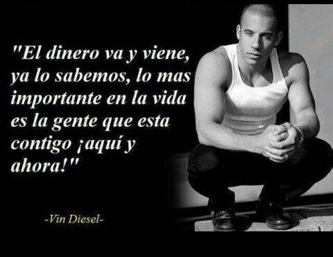 Vin Diesel Frases De La Vida Frases De Vin Diesel Y Vin