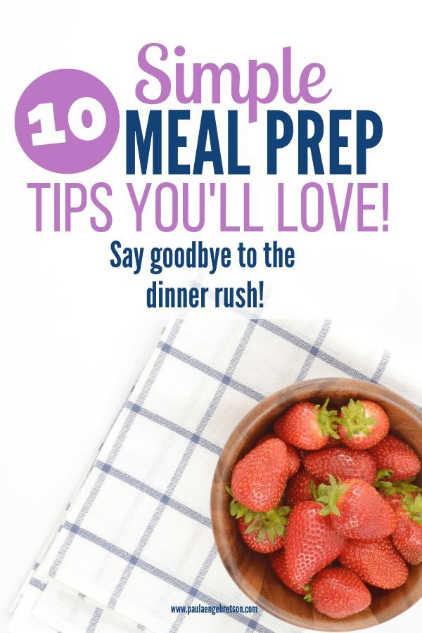 Meal Prep Tips: 10 Ways To Save Time In The Kitchen images