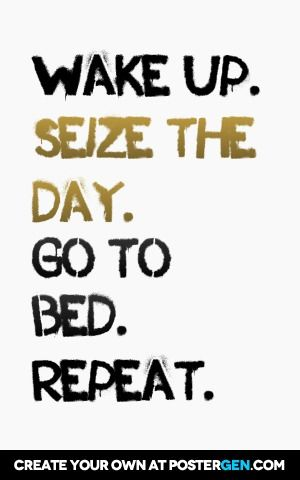 Seize The Day Print Motivational Posters Quote Posters Create Your Own Quotes