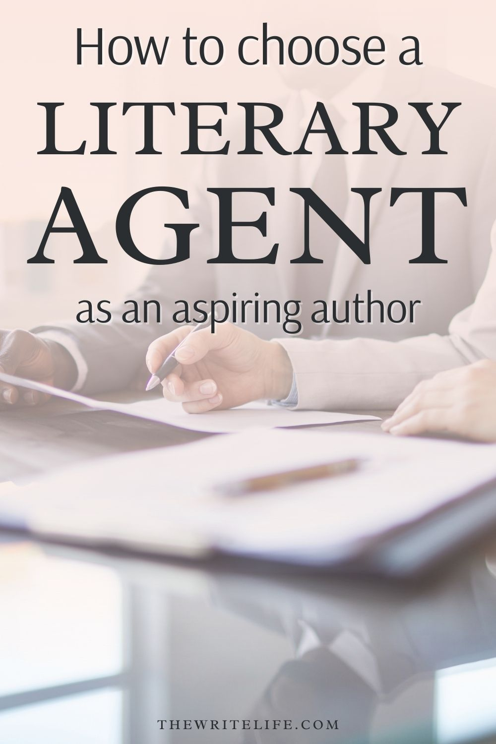 How To Get A Literary Agent To Represent You And Your Book Literary Agent Literary Agency Novel Writing