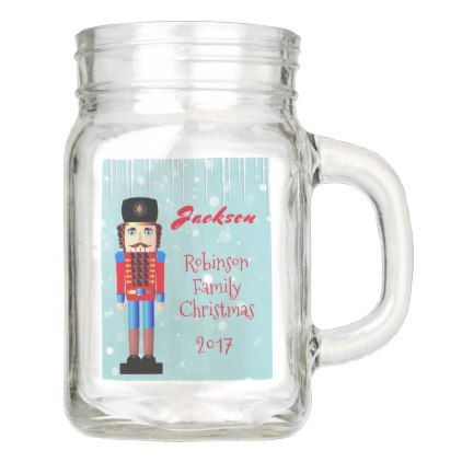 Red Nutcracker Personalized Family Christmas Mason Jar Familyreunion Family Reunion Family Christmas Christmas Mason Jars Mason Jars