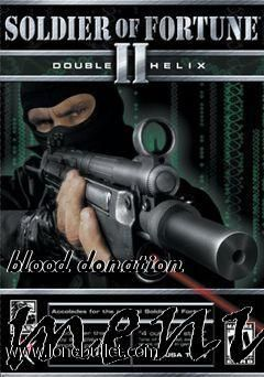 Downloading mods for Soldier of Fortune 2 has never been so easy! For blood donation menu mod visit LoneBullet Mods - http://www.lonebullet.com/mods/download-blood-donation-menu-soldier-of-fortune-2-mod-free-23939.htm and download at the highest speed possible in this universe!