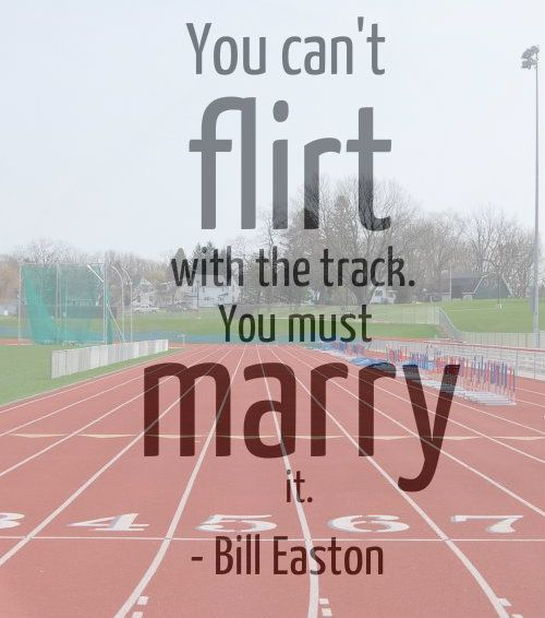 Marry it! Track quotes, Track, field, Running track