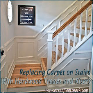 Superieur Ocean Front Shack: How To Replace Carpet On Stairs With Hardwood
