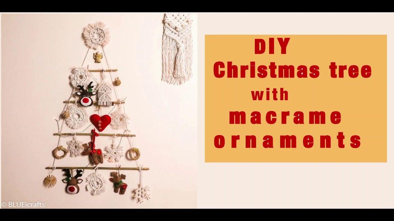 Christmas Tree Diy With Macrame Ornaments Christmas Tree Ideas Youtube Christmas Tree Ornaments Diy Christmas Tree Christmas Ornaments