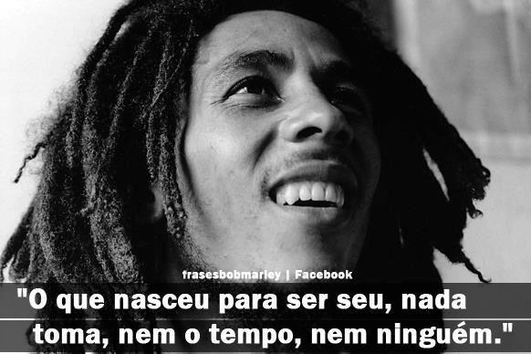 Imagens De Bob Marley Bob Marley Frases Otimistas E