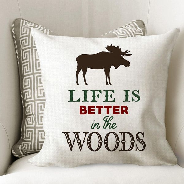 Cabin Decor Moose Pillow Cover Life Is Better In The Woods Throw New Cabin Decor Throw Pillows