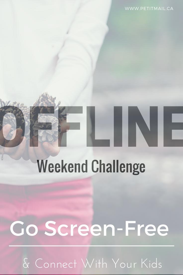 The Offline Weekend Challenge Challenges, Parenting mom