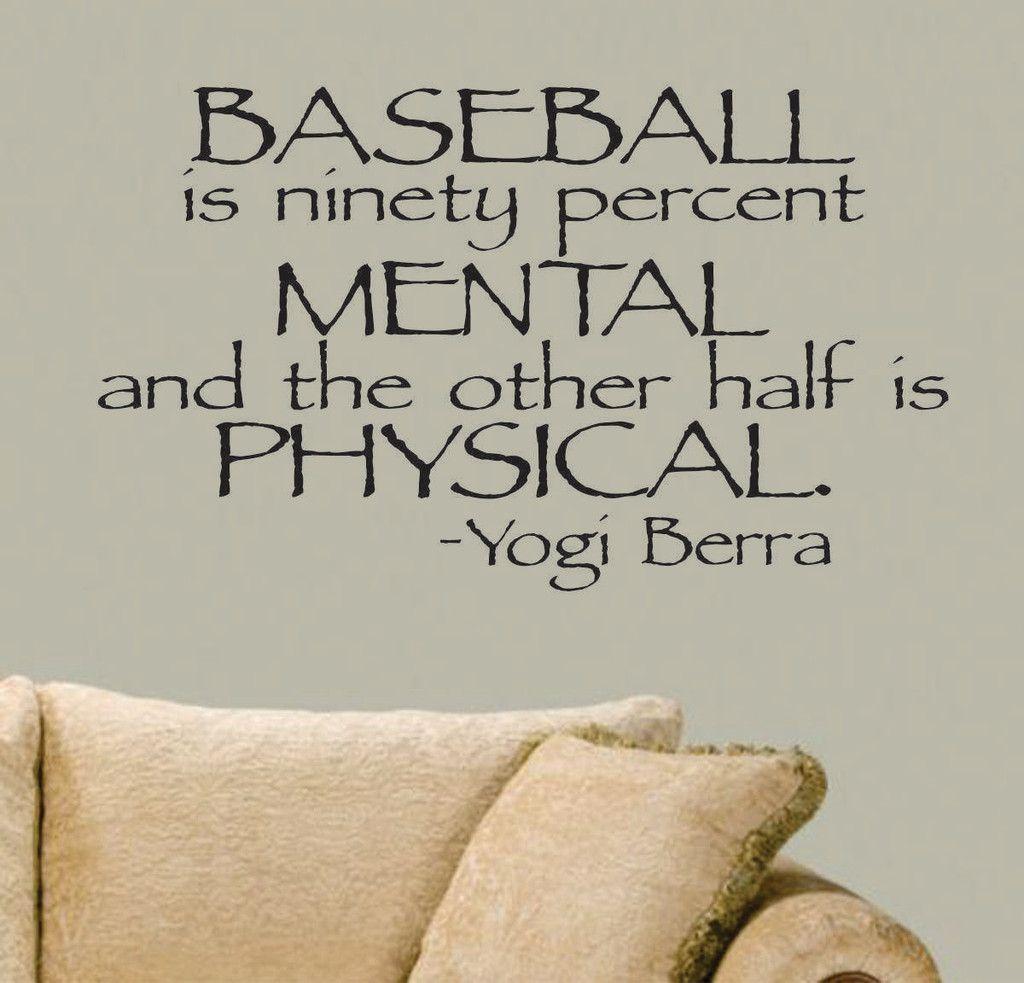 Baseball Quote Baseball Mental Yogi Berra Quote  Vinyl Lettering  Sports Decal