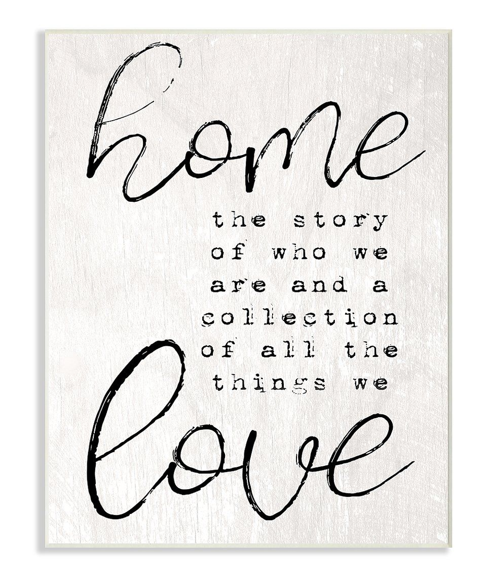 Take a look at this Stupell Industries   \'Home The Story of Love ...