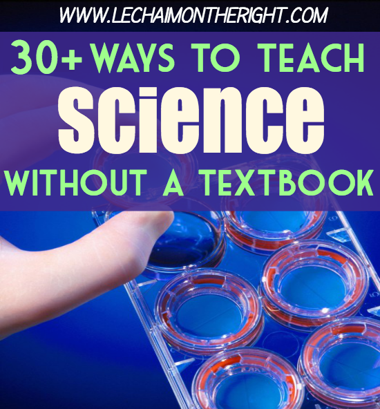 30 Ways To Teach Science Without a Textbook