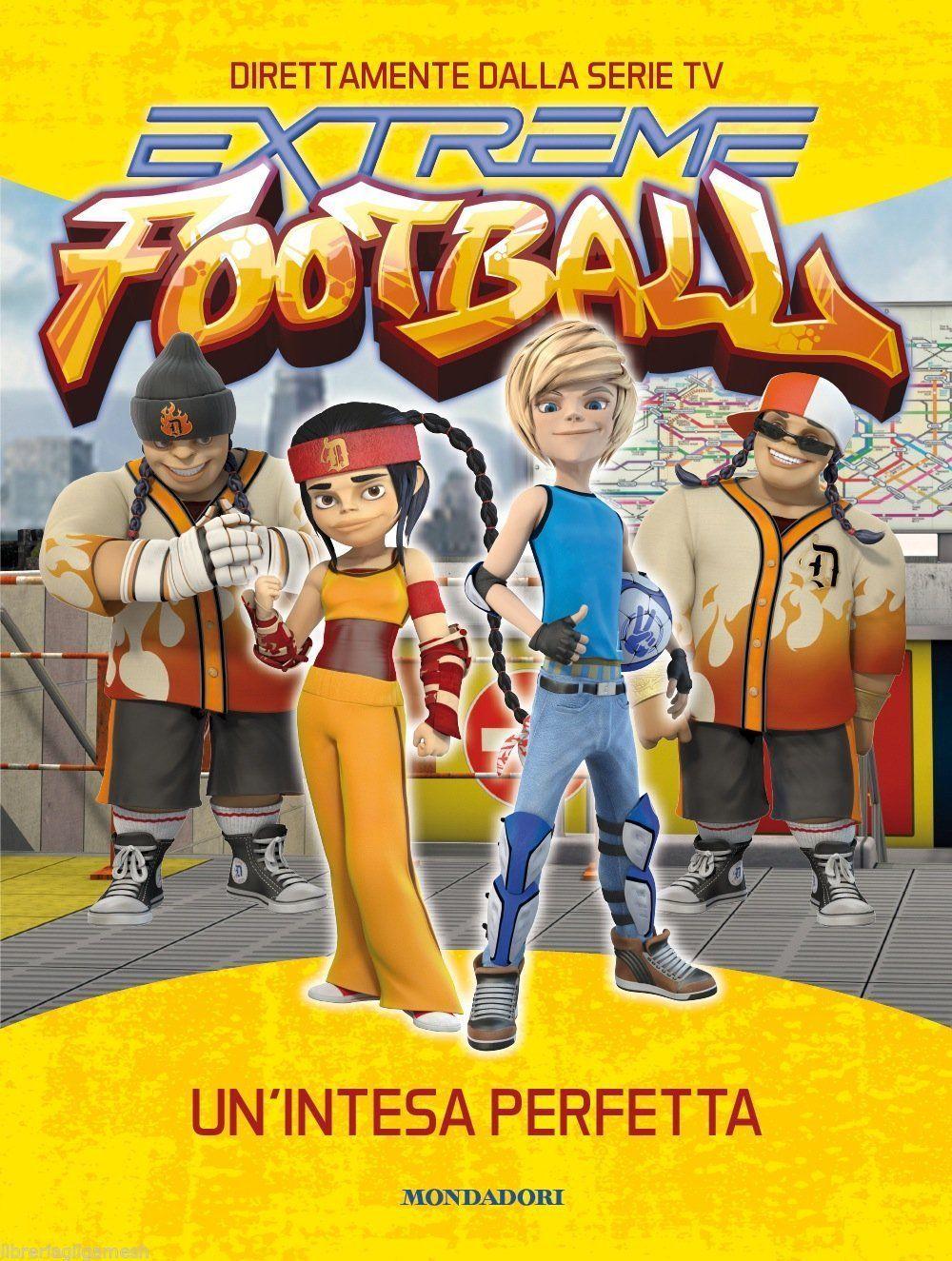 Extreme football unintesa perfetta serie tv libro calcio ragazzi 10