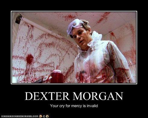 Pin By Alex Wall On Nerd Dexter Quotes Dexter Morgan Dexter Funny