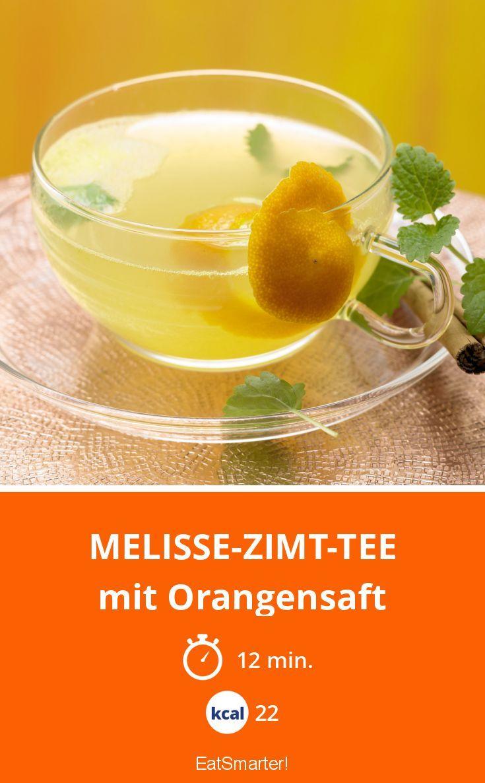 Melisse Zimt Tee Rezept Zimt Orangensaft