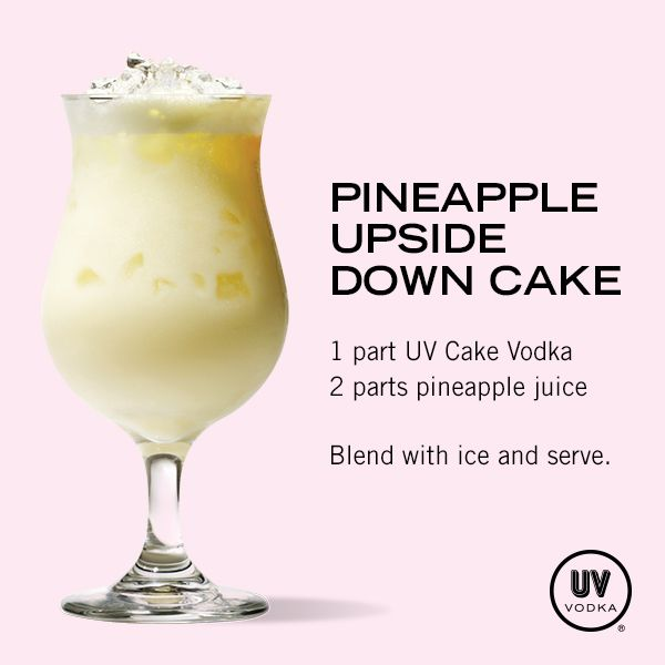 Pineapple Upside Down Cake Recipe Uv vodka recipes Vodka