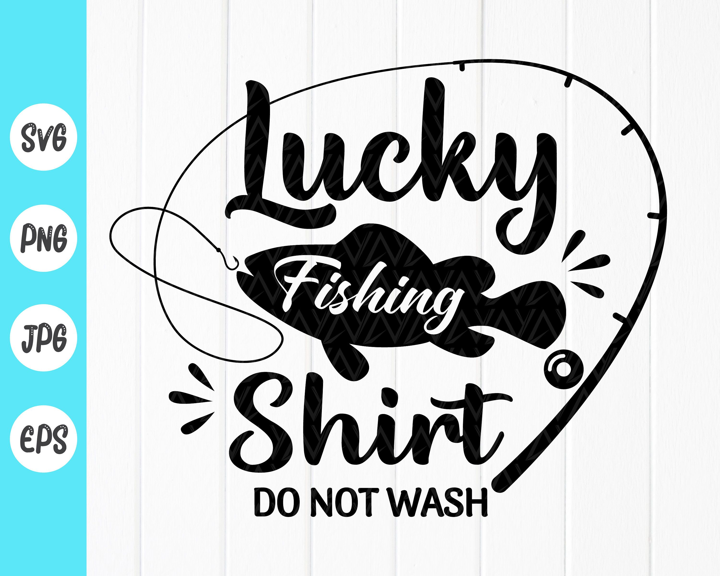 Download Lucky Fishing Shirt Svg Fishing Lover Svg Fishing Quotes Svg Etsy In 2021 Funny Fishing Shirts Fishing Shirts Fishing Quotes