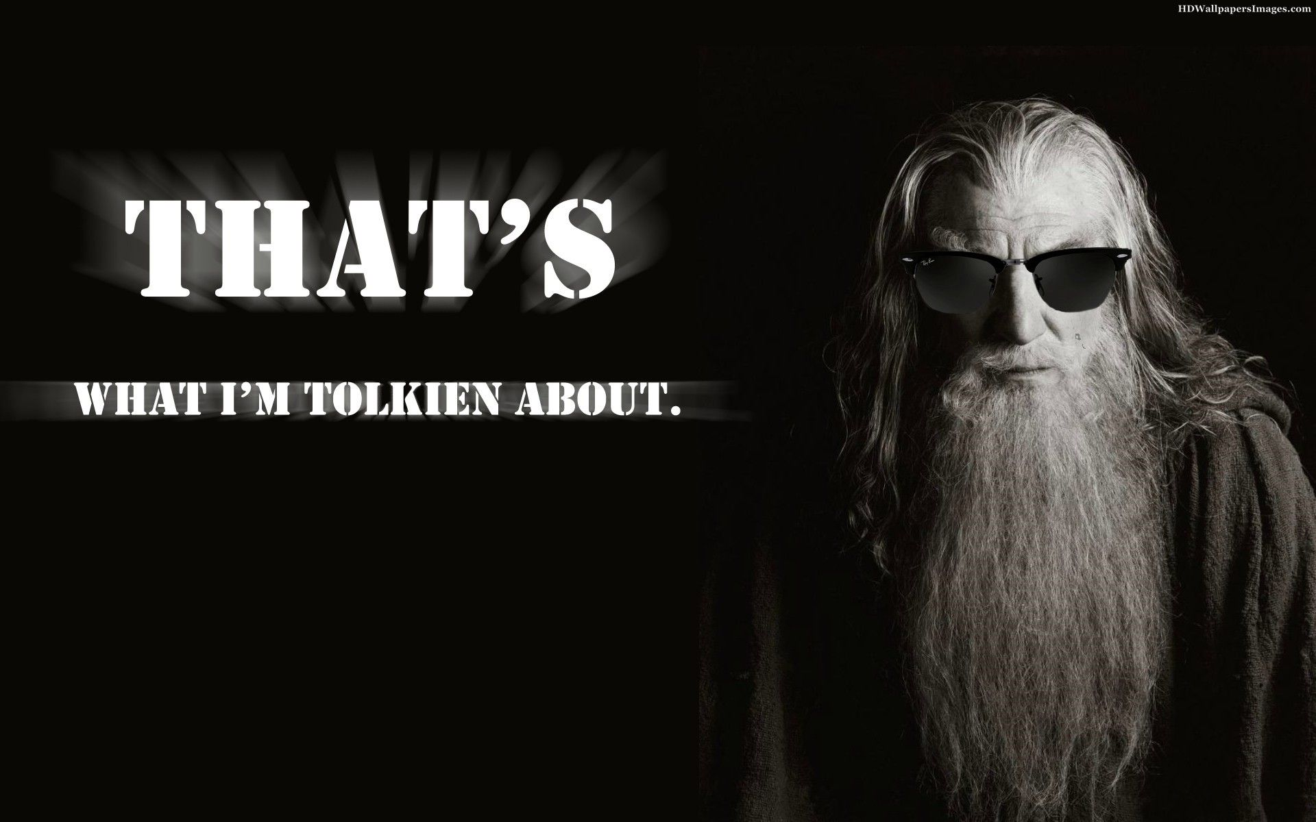Lord Of The Rings Gandalf Quotes Meme Images Pictures Photos Hd Wallpapers Hobbit Lustig Tolkien Zitate Gandalf Zitate