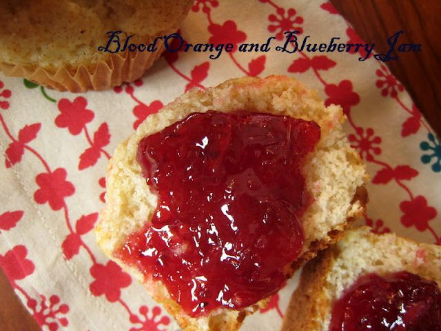 Blood orange and blueberry jam- what a jewel!  And my Mom's best muffins!