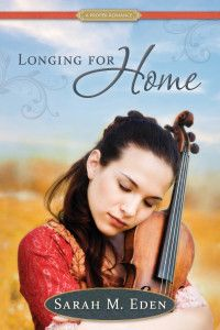 Longing For Home by Sarah M. Eden today in the LDSWBR Countdown to Christmas 2013 - Enter to win a $50 Amazon gift card + book prizes donated by featured authors. More book prizes added every day! (ends 12/23/13)