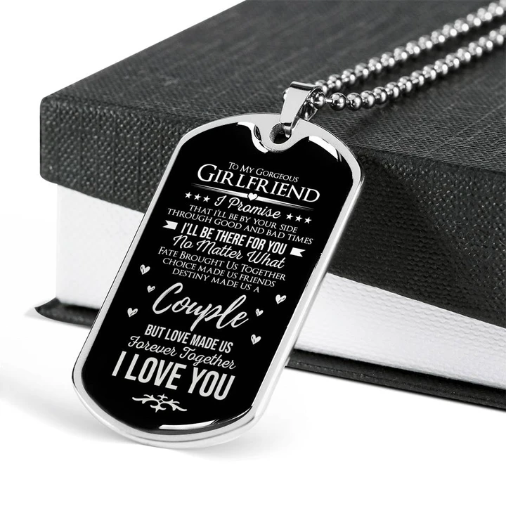 To My Gorgeous Girlfriend I Ll Be By Your Side Military Dog Tag