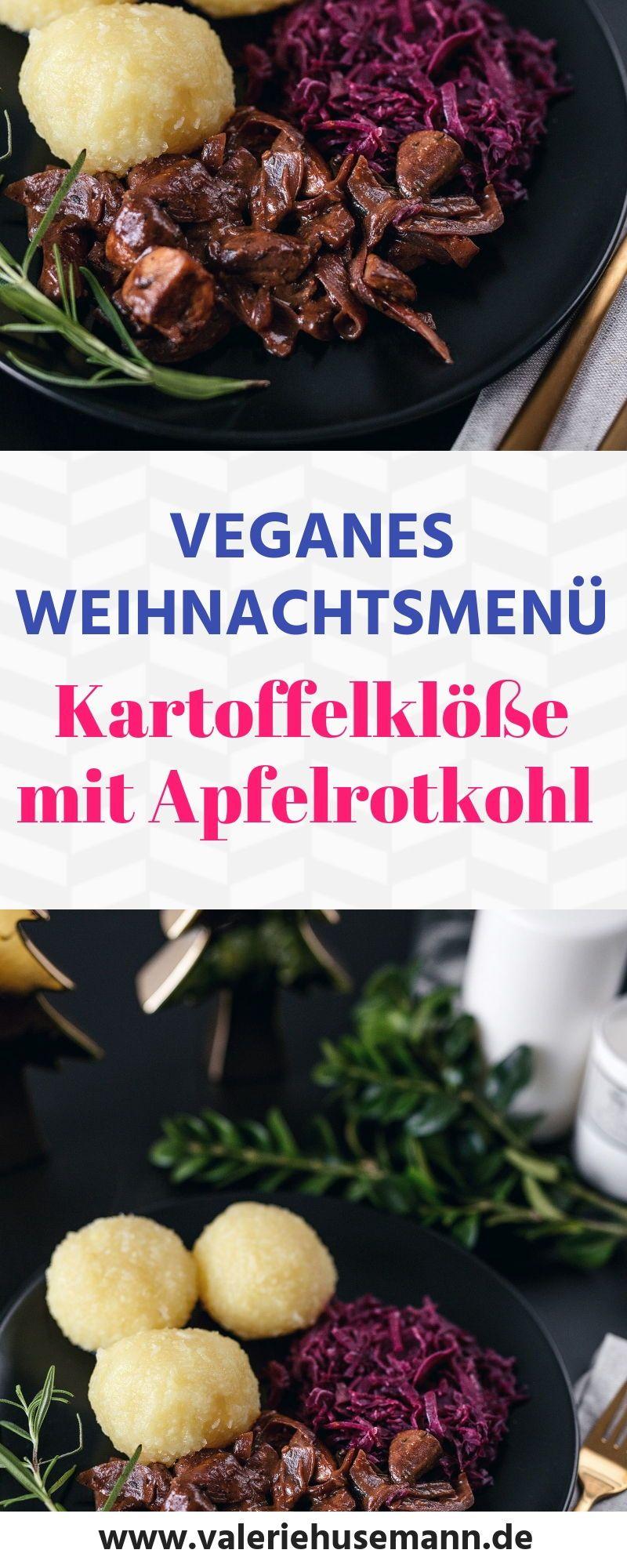 Veganes Weihnachtsmenü, Kartoffelklöße mit Apfelrotkohl, gesunde rezepte einfach, gesunde rezepte wenig kalorien, gesunde ernährung, gesunde ernährung rezepte #veganerezepte