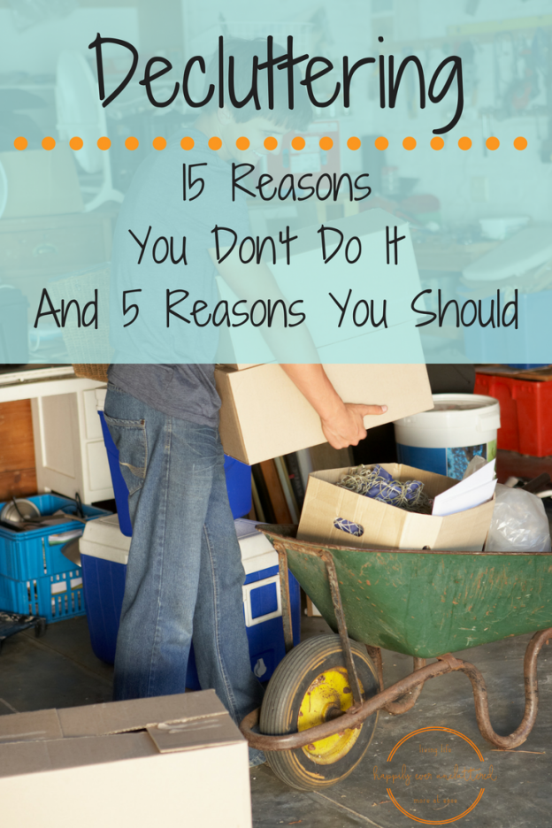 Decluttering: 15 Reasons You Don't Do It (and 5 Reasons You Should) from Happily Ever UnCluttered