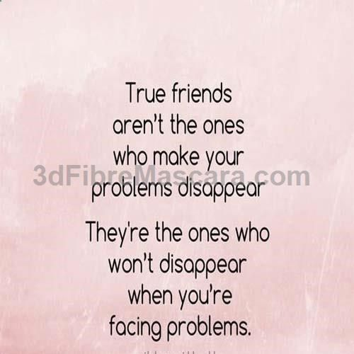 True Friends Who Make Your Problem Expartner Love Relationship Lovesick Advice Roman Friends Quotes True Friendship Quotes Printable Inspirational Quotes
