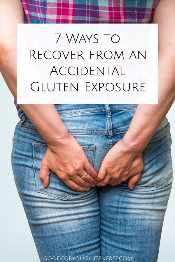 7 Ways to Recover from an Accidental Gluten Exposure ...