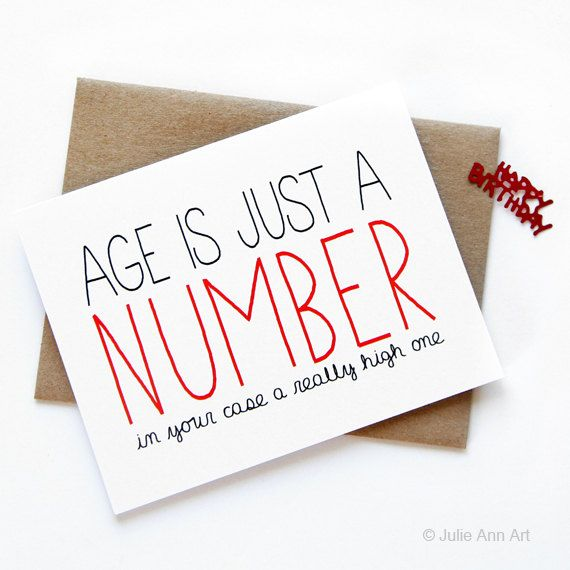 Funny Birthday Card Age Is Just A Number Por Julieannart En Etsy Funny Birthday Cards Birthday Cards For Friends Birthday Cards