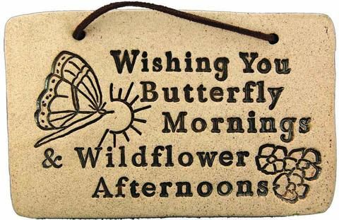 Wishing You Butterfly Mornings & Wildflower Afternoons