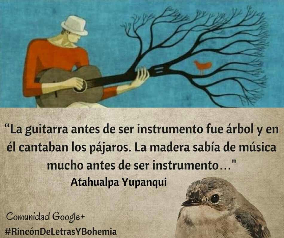 Atahualpa Yupanqui Guitarra Poesia Argentina Frases