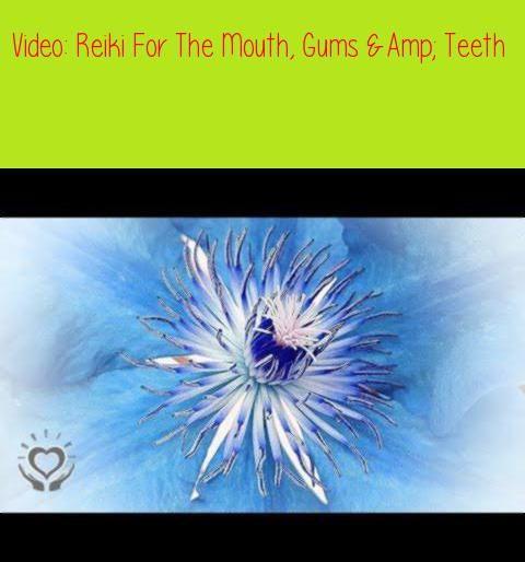Reiki For The Mouth, Gums & Teeth | Energy HealingReiki for