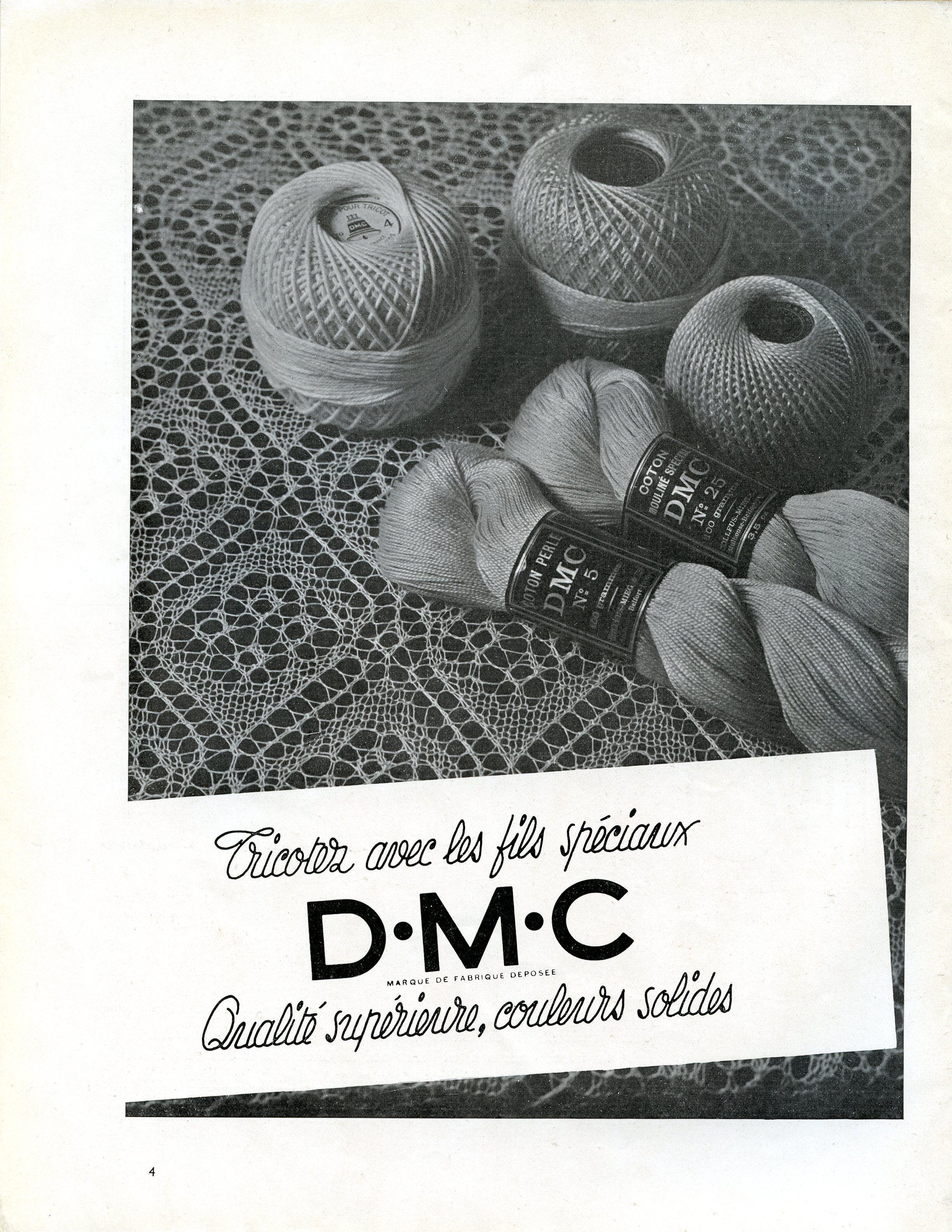 """Magazine """"Jeux d'aiguilles"""" n° 47 - juillet 1938 - Publicité pour les """"fils spéciaux DMC"""" (moulinés, perlés...)."""