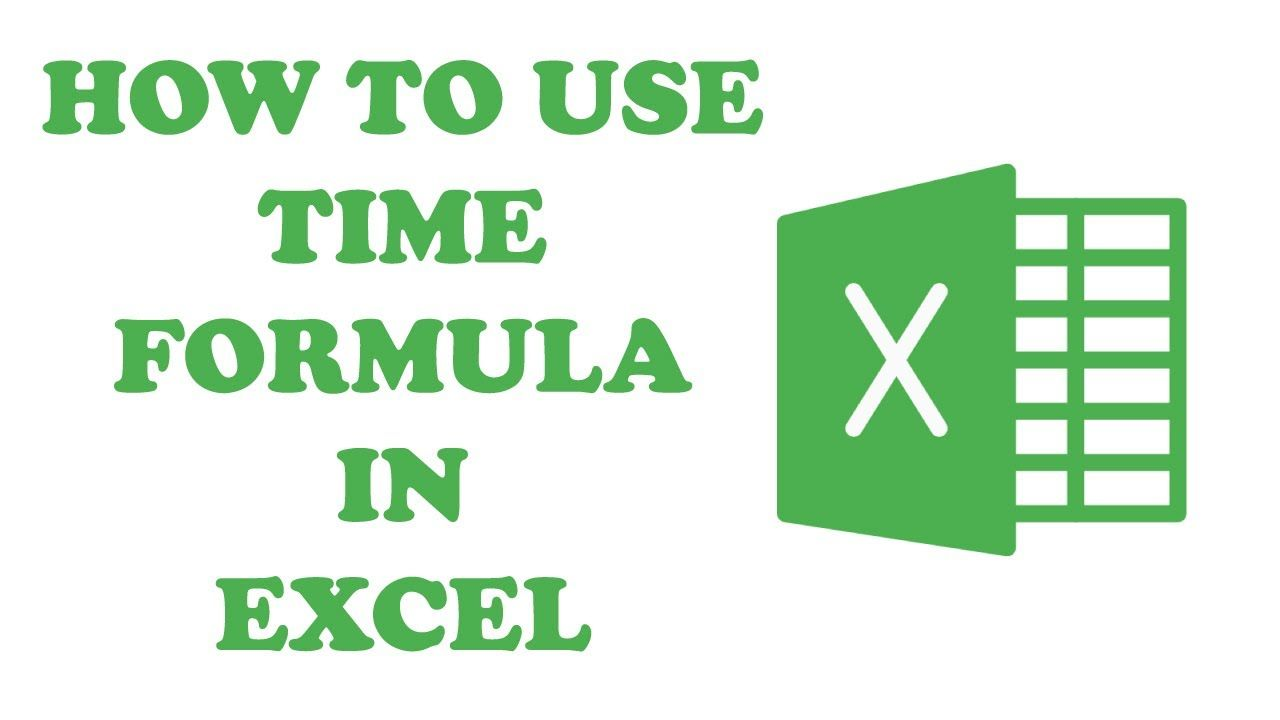 How To Use The Time Formula In Microsoft Excel Microsoft Excel Excel Microsoft How to write formula for excel