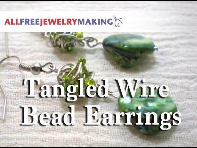 Tutorial: Tangled Wire Bead Earrings